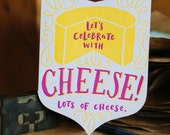 Let's Celebrate with Cheese Letterpress Greeting Card