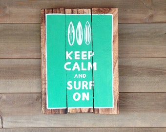 Keep Calm Surf on - decorative wooden sign - painting on wood - panel vintage