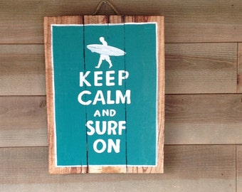 Keep Calm Surf - Decorative wood panel - painting on wood - panel vintage