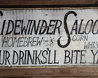 Sidewinder Saloon Sign---Customize It