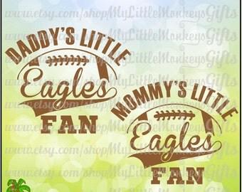 Daddy's Little Eagles Fan, Mommy's Little Eagles Fan Split Football Design Full Color Digital File Jpeg Png SVG EPS DXF Instant Download