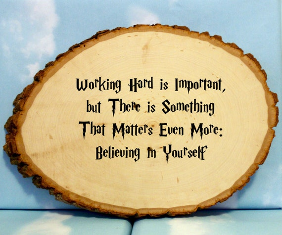 WOOD SIGN Harry Potter Quote Believe In Yourself Hand Painted