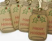 Holiday Gift Tags – Happy Holiday Mason Jar Tags – Rustic Christmas Gift Tags - Handmade Tags - Set of 10