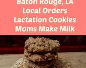 Lactation Cookies 1 dozen local pick-up only in Baton Rouge LA