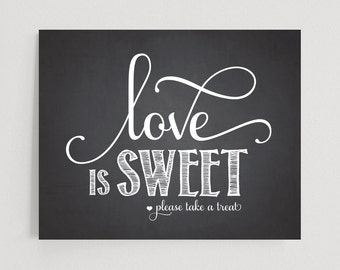 Love is Sweet Sign - Please Take a Treat Candy Bar Chalkboard Wedding Sign - 8x10 and 5x7 Instant Download PDF #BPB72