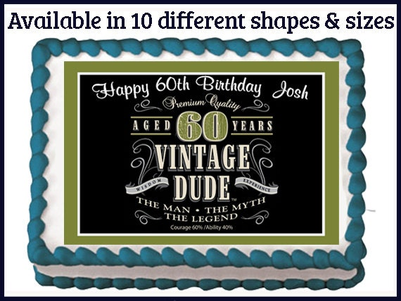 Vintage Dude 60th Milestone Men Adult Edible Birthday Party