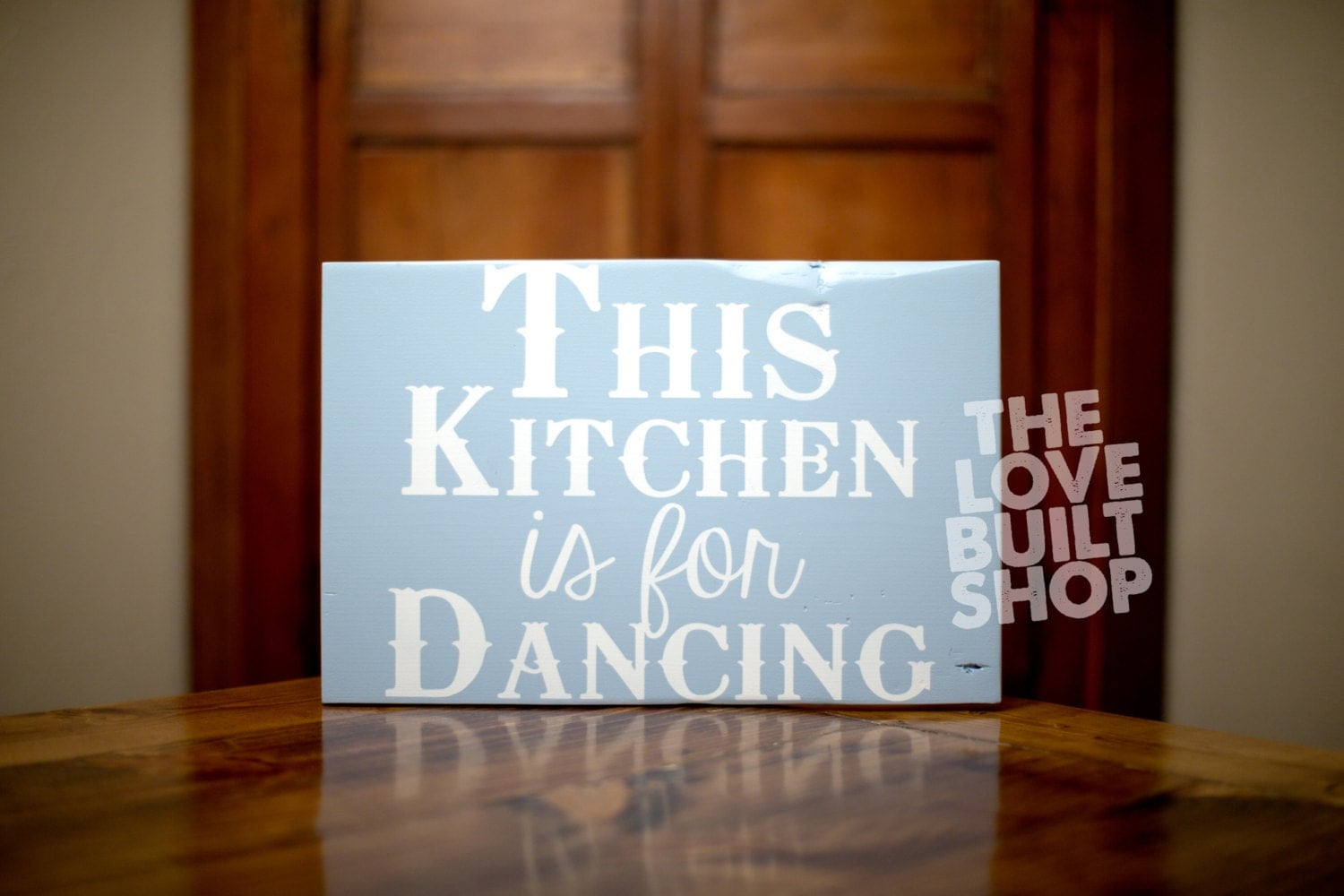 Kitchen Wood Dance Sign Kitchen Signs Wooden Gift For Her