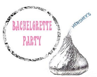 Bachelorette Party Favor Hershey's Kisses Stickers / Labels -216ct