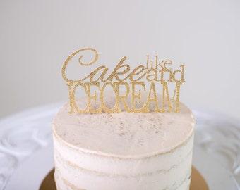 Like Cake and Ice Cream Cake Topper