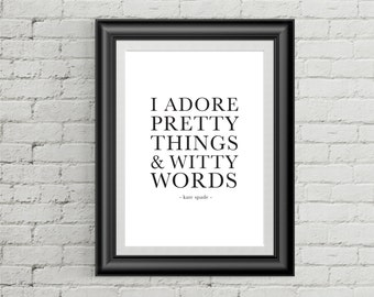 I adore pretty things and witty words QuotesViral Number One Source For daily Quotes  I adore pretty things and witty word
