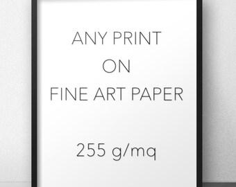 Print on fine art paper