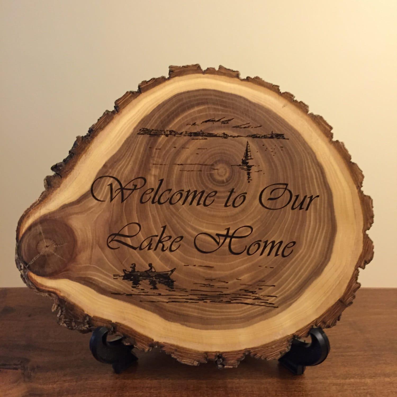Laser engraved natural wood plaque lake home log cabin rustic