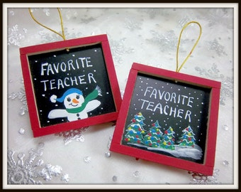 Teachers Ornaments, Black  Boards,  Hand-Painted Wood and Slate, Snowmen, Christmas Trees, Free Inscription