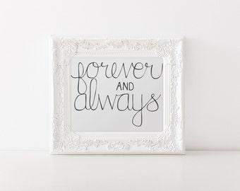 Forever & Always (Printable - Digital File)