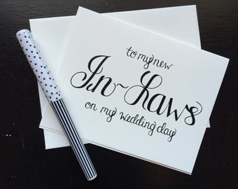 To My In-Laws On My Wedding Day - folded, hand lettered notecard with envelope