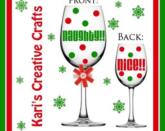 Naughty & Nice Wine Glass, Christmas Wine Glass, Holiday Wine Glass, Xmas Wine Glass, Funny Wine Glass