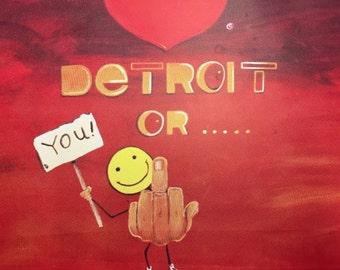 Love Detroit or... By BeloZero Screenprint