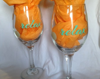 relax wine glass set of two custom with durable vinyl lettering