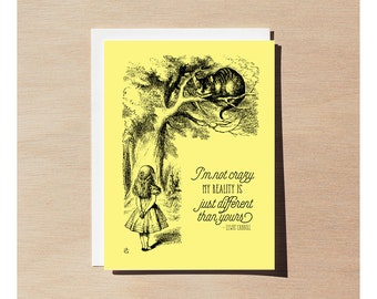 Greeting Card - Alice In Wonderland - I'm Not Crazy