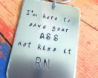 Hand Stamped Nurses Key chain - Nurse keychain - Funny Key chain - Occupation key chain - Nurse Gift - Nurse Graduation - Gift for a Nurse