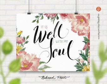 It is well with my soul quote - Handwritten Calligraphy Modern Writting Watercolor Printable Quote Intant Download Wall Art by Blessed Print