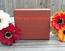 Wood Personalized Quote Block ~ Small Wood Custom Quote Block ~ Custom Quotes ~ Sentimental Gifts ~ Custom Wood Blocks ~ Wood Decor Gifts.