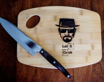 "Breaking Bad ""Let's Cook"" Laser Engraved Bamboo Cutting Board"