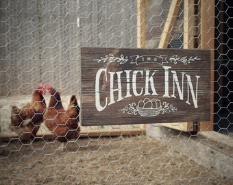 "Rustic Wood Sign ""Chick Inn"" for Chicken Coop, Hen House, Garden or Indoor Decor"