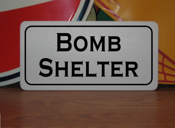 Survival Shelter Metal : Bomb shelter metal sign for farm ranch or kitchen decor man