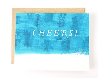 Cheers! Happy Birthday card. Congratulations card. Wedding card. Engagement card.