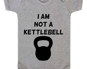 Baby Bodysuit Babygrow I Am Not A Kettlebell Sporty Workout Baby Vest