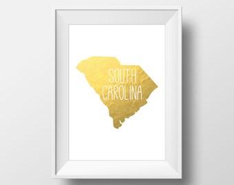 South Carolina State Gold Foil Printable Art, South Carolina Print, South Carolina Art, Modern Art,