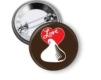 "Chocolate Love 1.25"" or Larger Pinback Button, Flatback or Fridge Magnet, Badge, Pocket Mirror, Keychain, Bottle Opener"