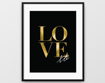 Black and Gold Print, Love Print, Black Design, Printable Wall Art, Modern Art, Typographic Print, Love Print, Black Wall Decor, Love, xo