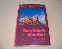 1984 Illustrated Novel about Siksika Indian: Bear Chief's War Shirt (signed by editor)
