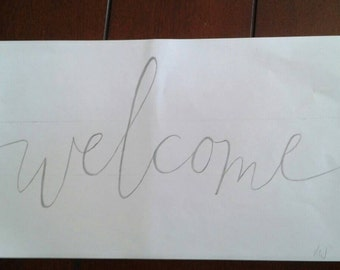 Welcome caligraphy -- hand drawn