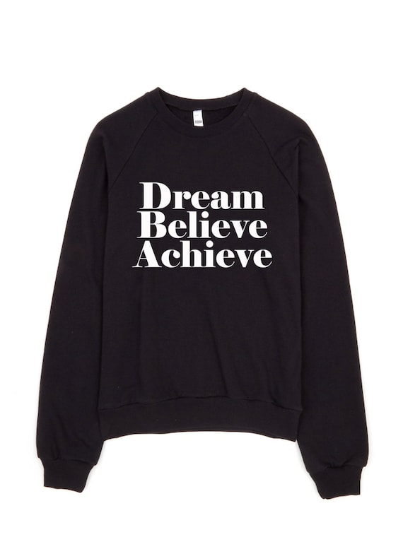 Items similar to best selling dream believe achieve for Selling shirts on etsy
