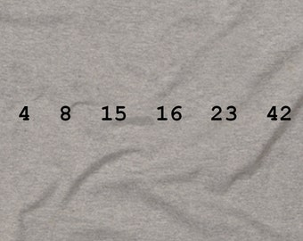4 8 15 16 23 42 Lost Numbers Novelty Statement TV Show T-Shirt Gray