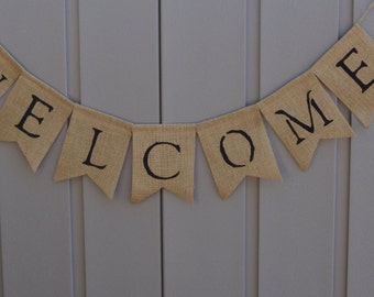 Farmhouse Decor,Welcome Banner, Welcome Bunting/Garland, Welcome Wedding Sign, Burlap Wedding Banner, Wedding Banner, Rustic Decor