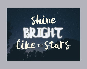 Shine Bright Like The Stars