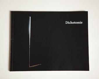 """Livre d'artiste """"Dichotomie""""   Artist Book """"Dichotomie"""""""