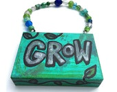 Grow Sign - Hand Painted ...