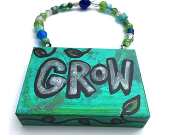 SALE - Grow Sign - Hand Painted Sign - Green Hand Lettered Door Sign - Positive Affirmation - Personal Growth - Inspirational sign