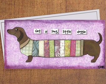 Dachshund in a Sweater - Funny Doxie Card for Wiener Dog Lovers