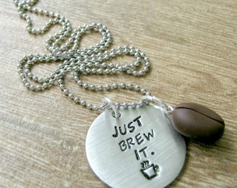 Coffee Lover's Necklace, pewter disc with coffee bean charm, Just Brew It, stainless steel ball chain, coffee addiction, caffeine addict