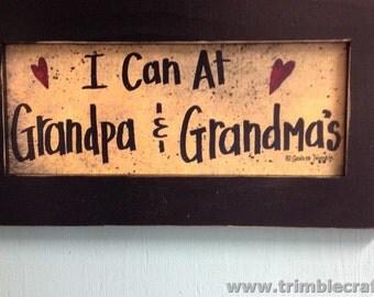 I Can At Grandpa and Grandma's sign framed print GRANDPARENTS gift