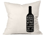 Throw Pillow, Wine Decor, Wine Print, Wine Decal, Funny Pillow, Wine Lover Gift, Wine Quotes, Quote Pillow, Accent Pillow, Pillow Cover
