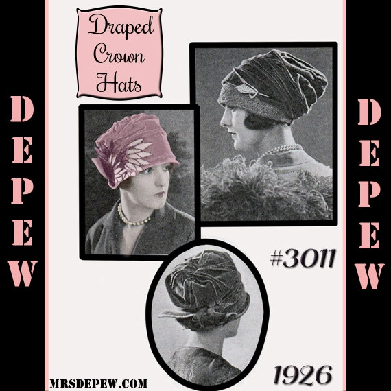 Vintage Sewing Pattern 1920's Draped Crown Hat in 3 Styles Depew 3011 -INSTANT DOWNLOAD-