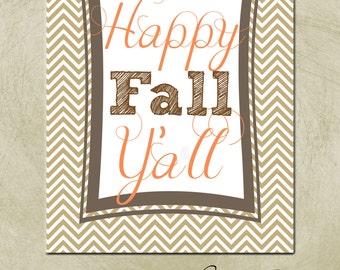 Digital- Download- Printable- 8x10 Thanksgiving Sign-Happy Fall Ya'll