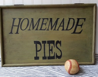 Vintage style sign Homemade Pies wooden bakery sign sage green Farmhouse Cottage decor